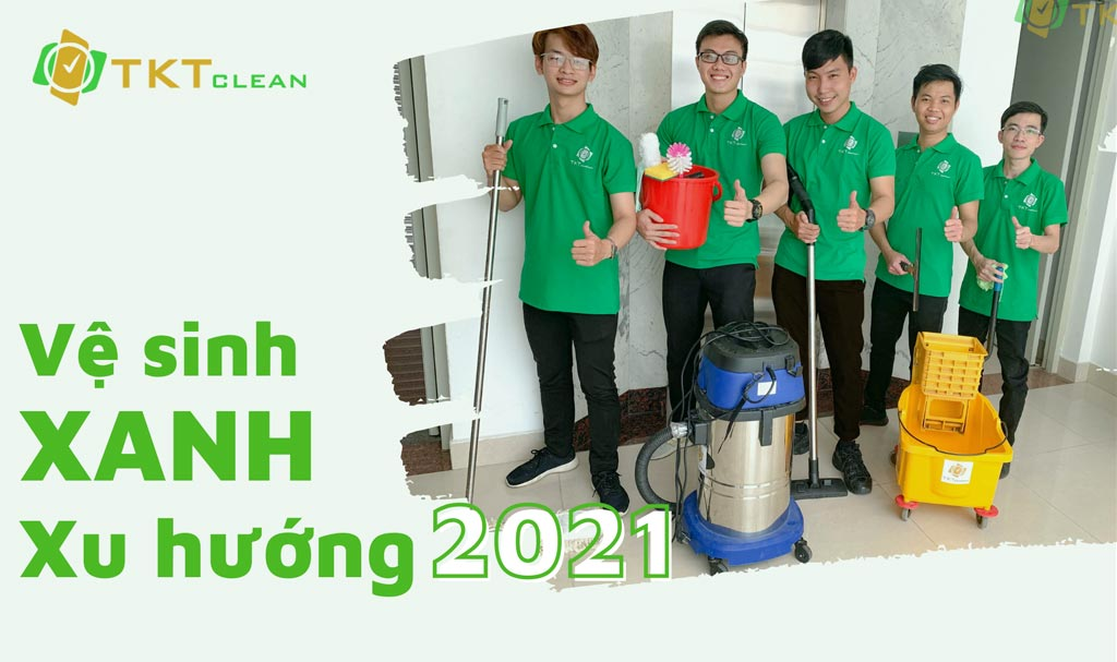 Dịch vụ vệ sinh xanh xu hướng tương lai